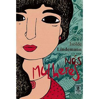 Nós, Mulheres - Lindemann,Isolde