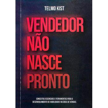 Vendedor-Nao-Nasce-Pronto---Telmo-Kist